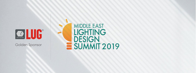 LUG – Gold Sponsor of Middle East Lighting Design Summit 2019