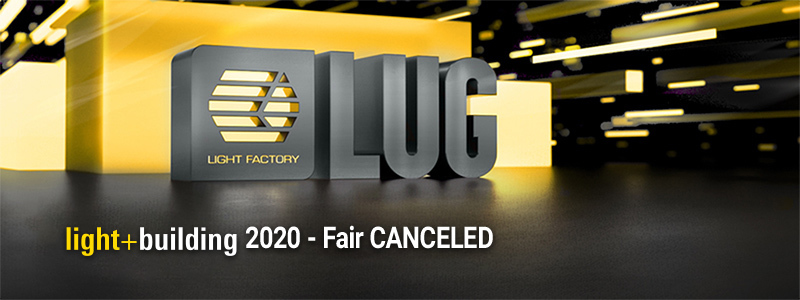 Light + building fair 2020 CANCELED